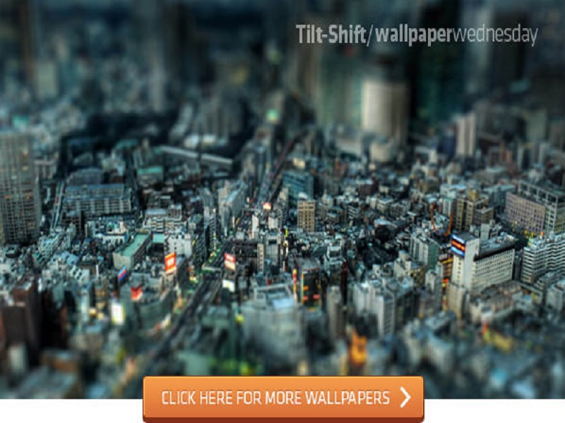 Wallpaper Tilt-Shift Terbaru